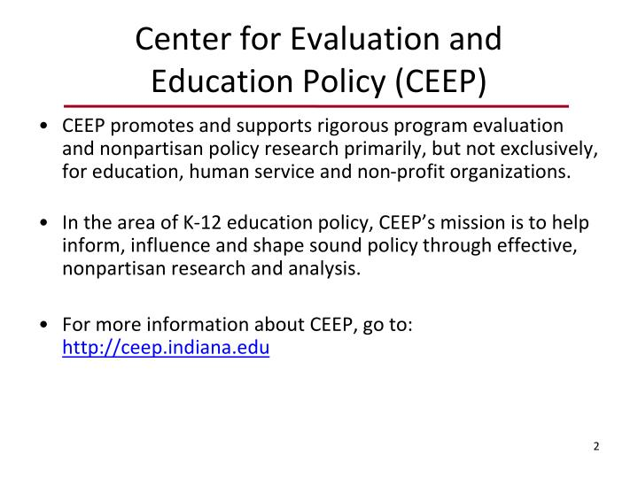 Center for evaluation and education policy ceep