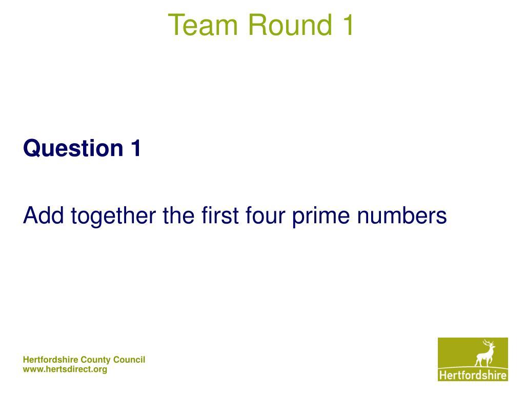 Team Round 1