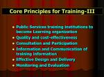 core principles for training iii