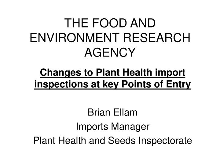 The food and environment research agency