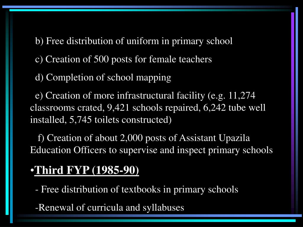 b) Free distribution of uniform in primary school