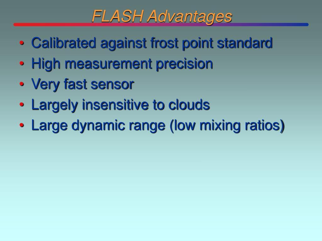 FLASH Advantages
