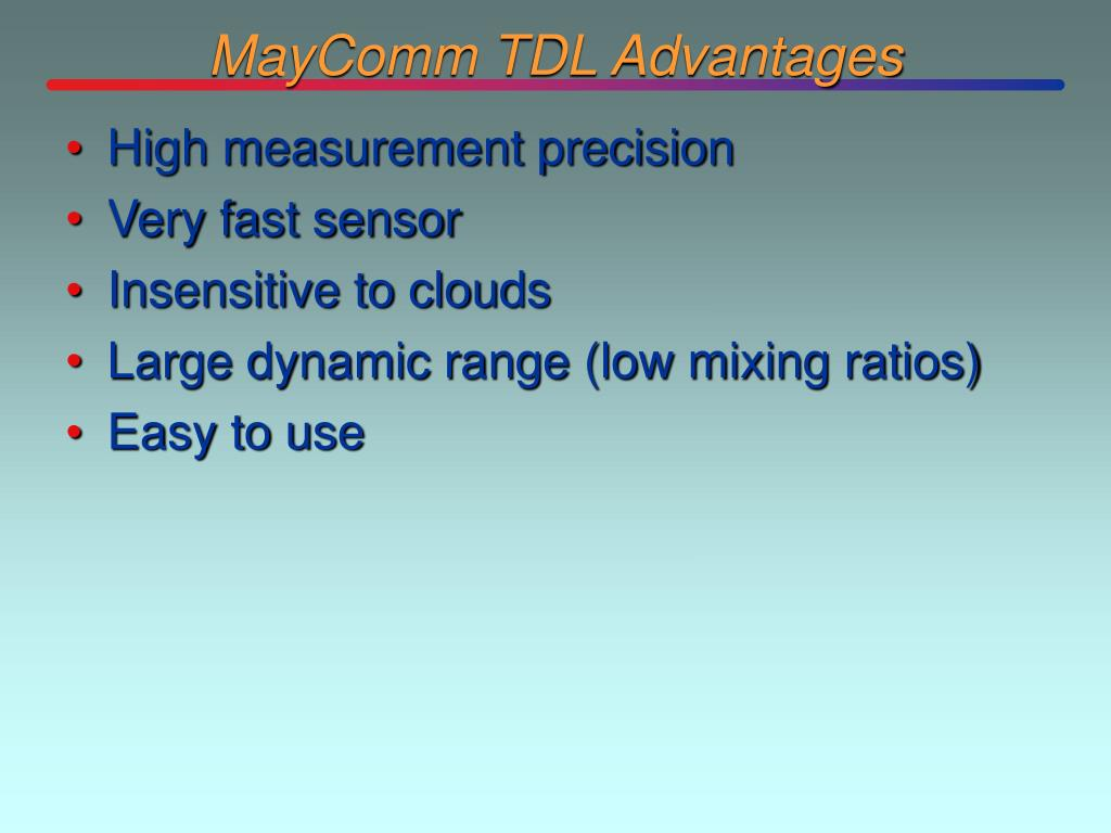 MayComm TDL Advantages