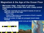 magnetism the age of the ocean floor12