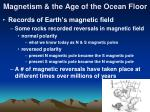 magnetism the age of the ocean floor9