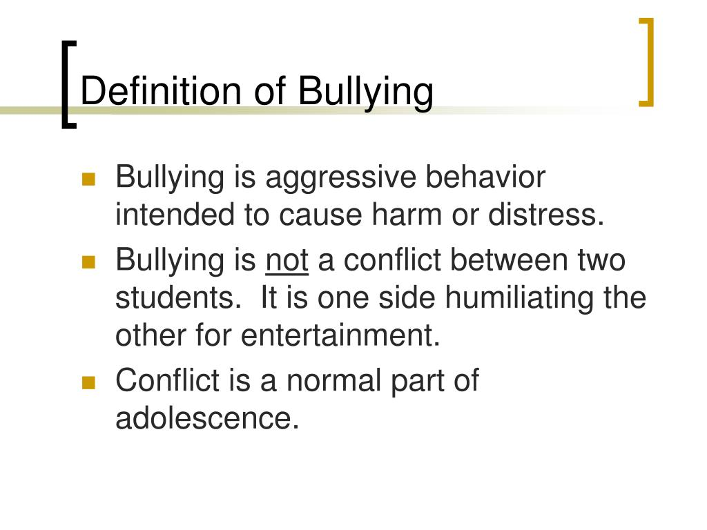 Definition of Bullying