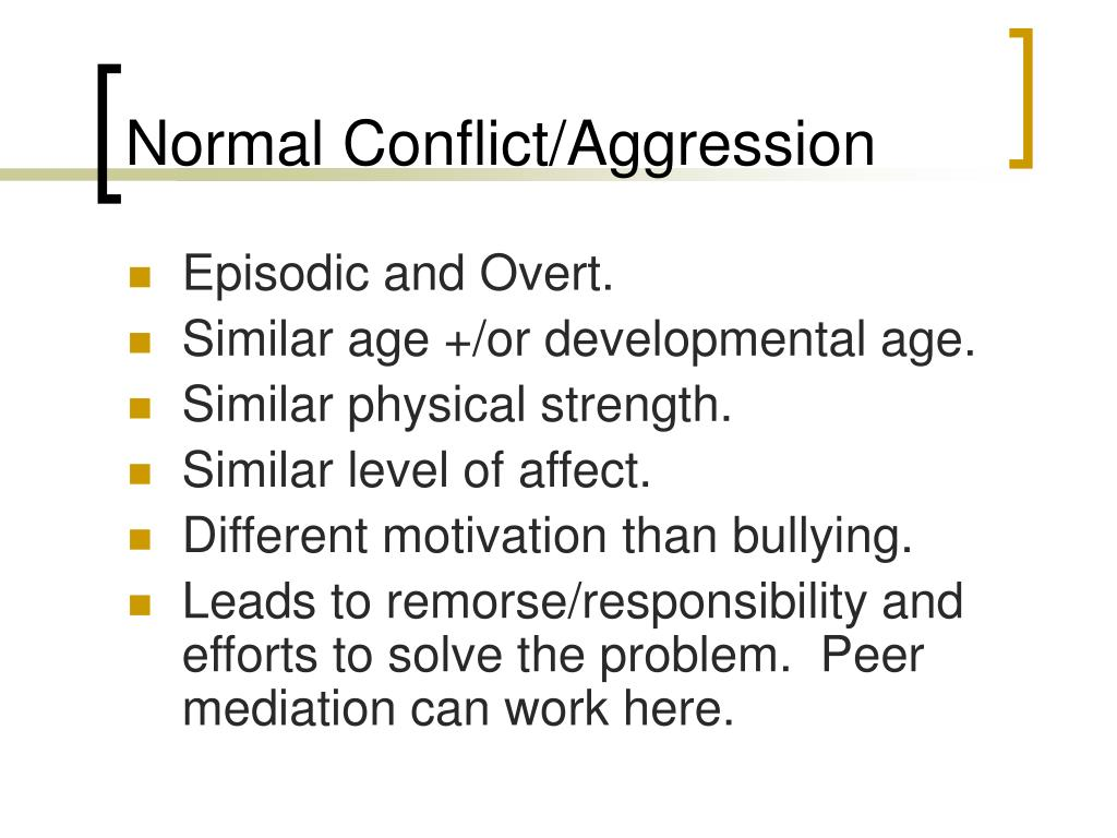 Normal Conflict/Aggression