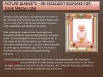 picture blankets an excellent keepsake for your special one