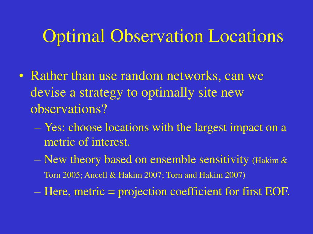 Optimal Observation Locations