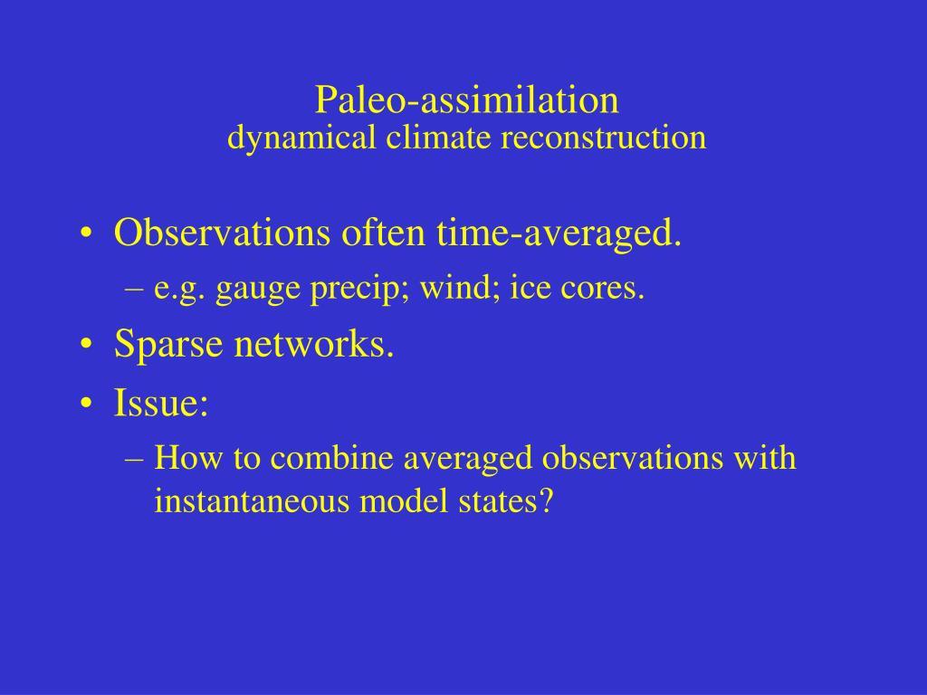 Paleo-assimilation