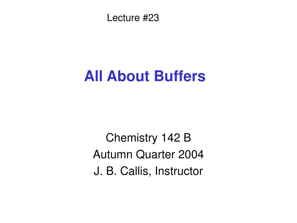 all about buffers l.