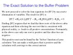 the exact solution to the buffer problem