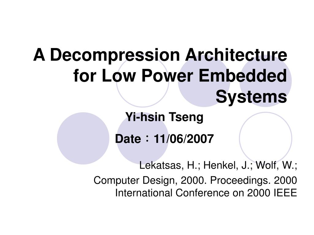 a decompression architecture for low power embedded systems l.