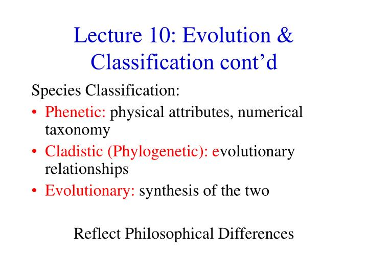 Lecture 10 evolution classification cont d