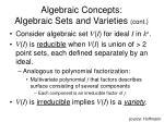 algebraic concepts algebraic sets and varieties cont13