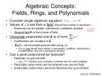 algebraic concepts fields rings and polynomials