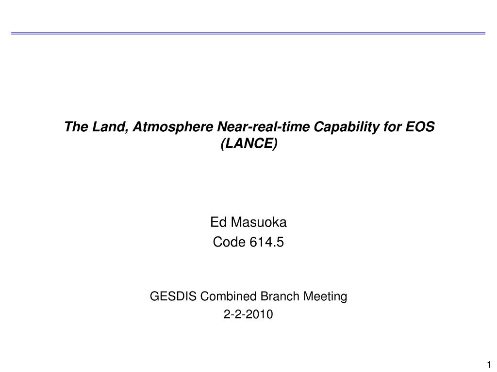 the land atmosphere near real time capability for eos lance l.