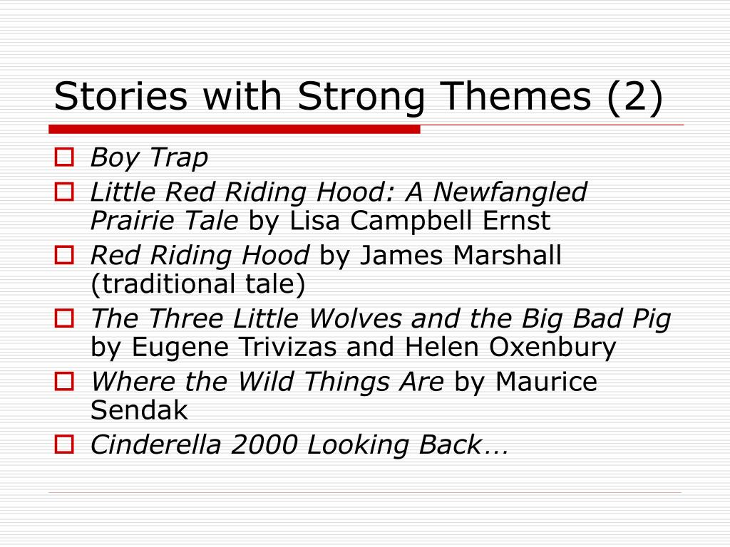 Stories with Strong Themes (2)