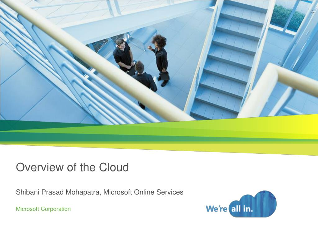 overview of the cloud shibani prasad mohapatra microsoft online services l.