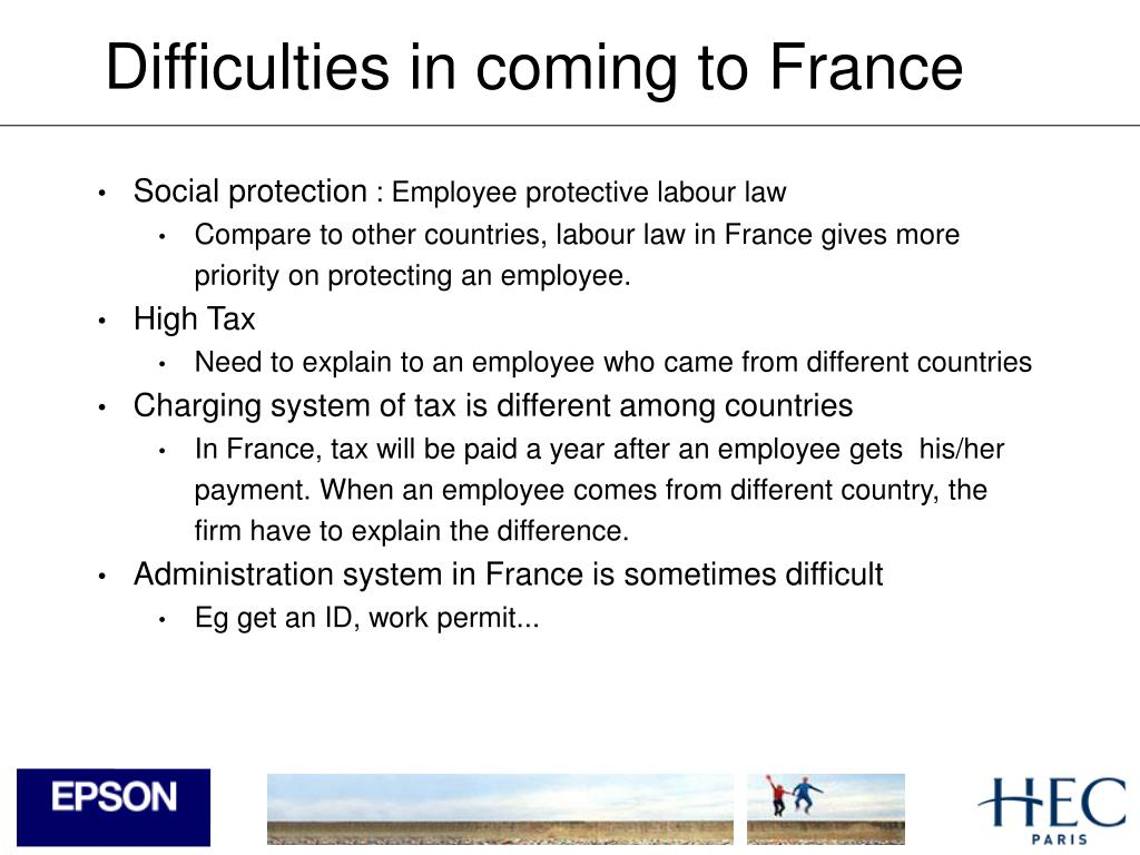 Difficulties in coming to France