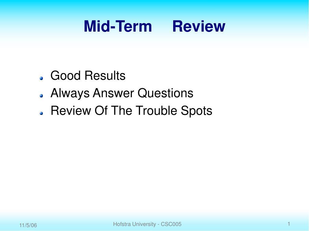 mid term review l.