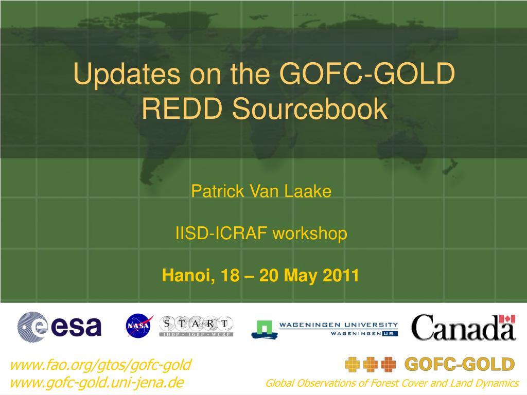 updates on the gofc gold redd sourcebook l.