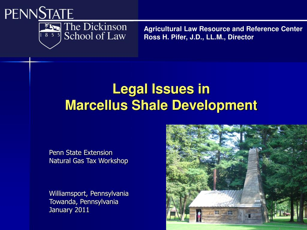 legal issues in marcellus shale development l.