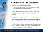 a little bit on tax exemption