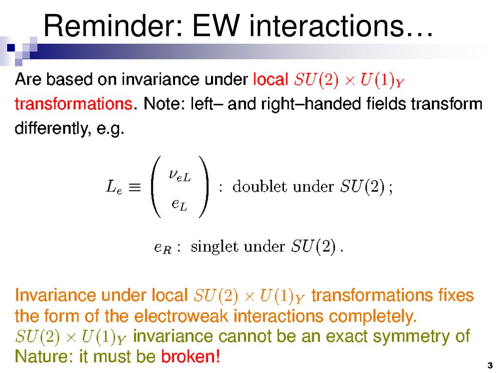 Reminder: EW interactions…
