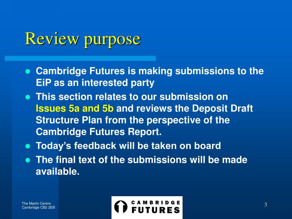 Review purpose
