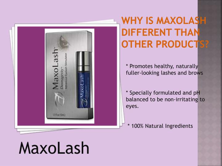 Why is maxolash different than other products