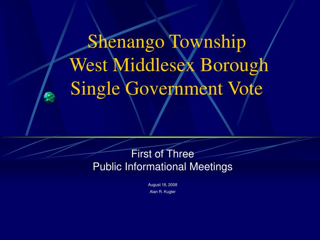 shenango township west middlesex borough single government vote l.