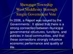 shenango township west middlesex borough single government vote12