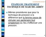 tapes du traitement technique de marche arr t