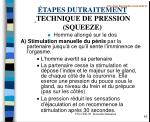 tapes dutraitement technique de pression squeeze