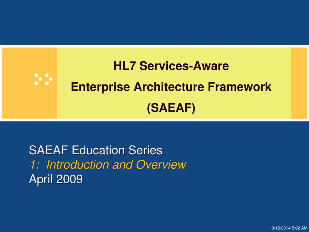 saeaf education series 1 introduction and overview april 2009