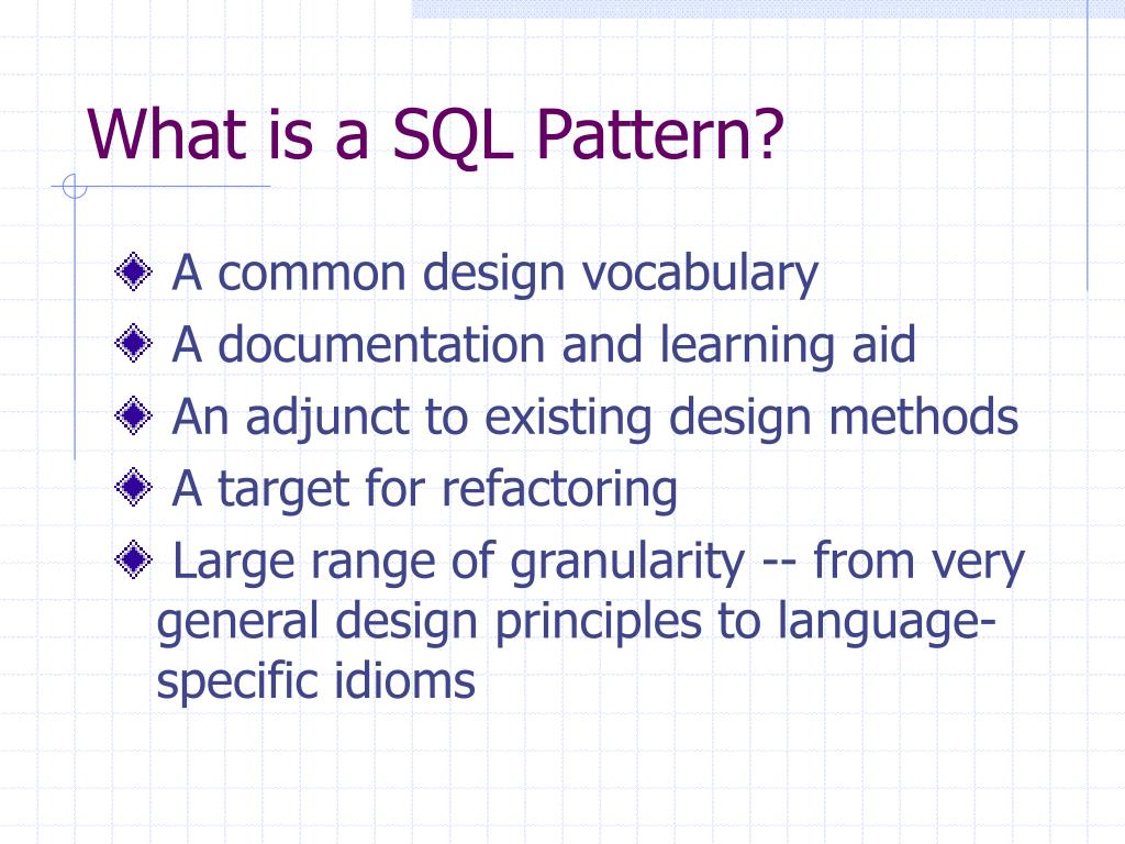 What is a SQL Pattern?