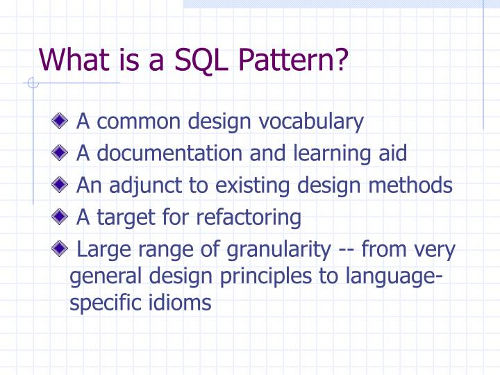 What is a sql pattern