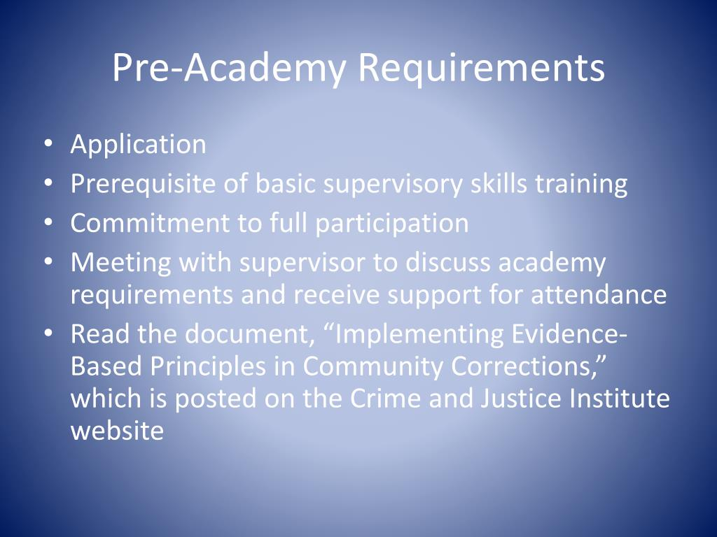 Pre-Academy Requirements