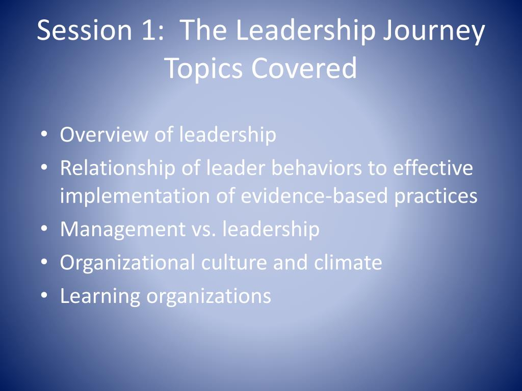 Session 1:  The Leadership Journey