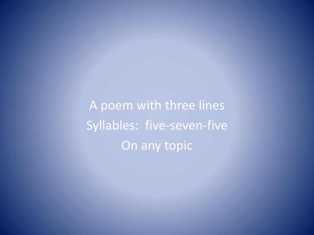 A poem with three lines