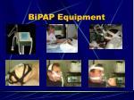 bipap equipment
