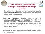2 the notion of compensable damage environmental damage per se