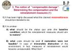3 the notion of compensable damage determining the compensation and the reinstatement measures 1