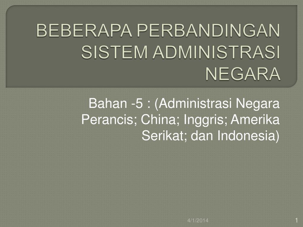 beberapa perbandingan sistem administrasi negara l.