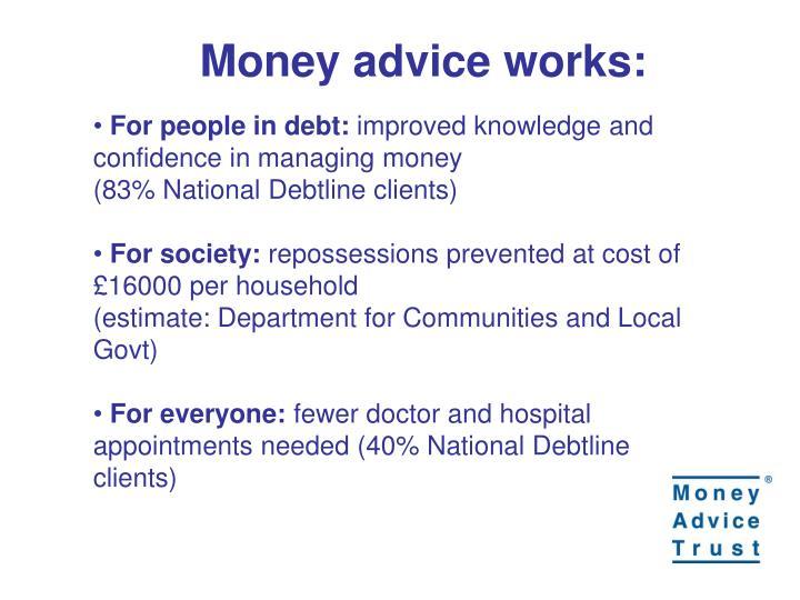Money advice works: