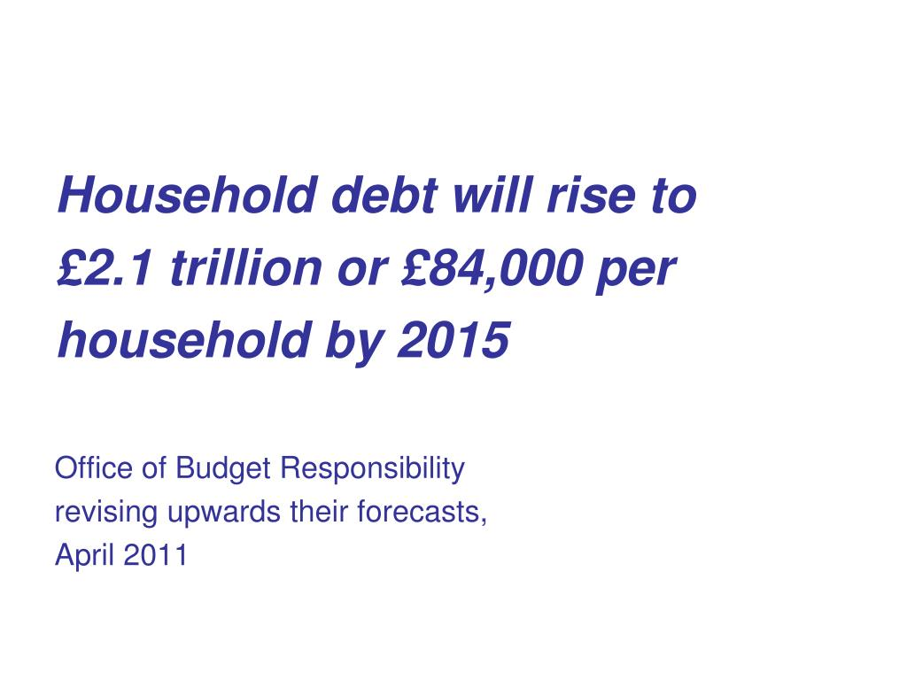 Household debt will rise to