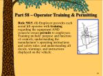 part 58 operator training permitting