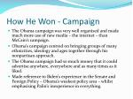 how he won campaign