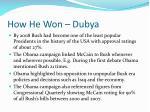 how he won dubya